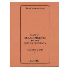 Álvaro Martínez Pinna.Manual de las emisiones de los sellos de España. Años 1931-1939. I. Parte. La República