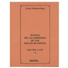 Álvaro Martínez Pinna.Manual de las emisiones de los sellos de España. Años 1931-1939. IV. Parte.