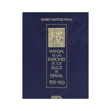 Álvaro Martínez Pinna.Manual de las emisiones de los sellos de España. Años 1939-1950. Volumen II