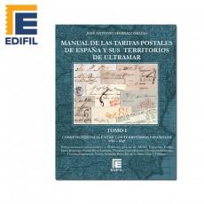 Manual de las Tarifas Postales de España y sus posesiones de Ultramar. Tomo I (1716-1849)