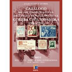 Catálogo de los sellos políticos de la zona republicana de la Guerra Civil Española (1936-1939) TOMO I, por Julio Allepuz