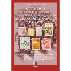 Catálogo de los sellos políticos de la zona republicana de la Guerra Civil Española (1936-1939) TOMO II, por Julio Allepuz