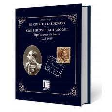 El correo certificado con sellos de Alfonso XIII, tipo Vaquer de Frente (1922-1935)