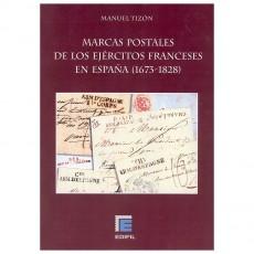 MARCAS POSTALES de los ejécitos franceses en España (1673-1828). Manuel Tizón