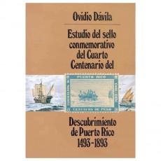 Ovidio Dávila. Estudio del Sello Commemorativo del cuarto centenario del descubrimiento de Puerto Rico. 1493-1893. Madrid, 1991.