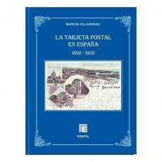 LA TARJETA POSTAL EN ESPAÑA (1802-1905). Marcos Villaronga