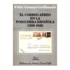 Félix Gómez Guillamón. El Correo aéreo en la Guerra Civil Española. Zona republicana