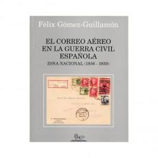 Félix Gómez Guillamón. El Correo aéreo en la Guerra Civil Española.