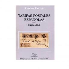 Carlos Celles. Tarifas Postales Españolas siglo XIX.