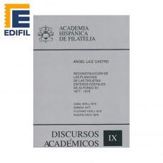 Ángel Laiz Castro.Reconstrucción de las planchas de las tarjetas entero postales de Alfonso XII. 1877-1879. Discursos Académico