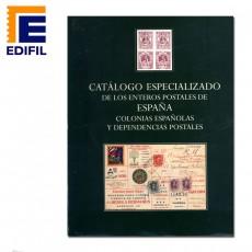Catálogo especializado de enteros postales de España Colonias y Dependencias Ed. 2001.