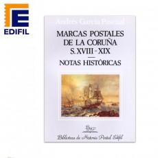 Andrés García Pascual. Marcas Postales de La Coruña. S. XVIII-XIX. Notas Históricas.