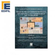Manual de las Tarifas Postales de España y sus posesiones de Ultramar. Tomo II (1850-1900)