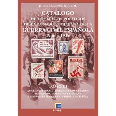 Catálogo de los sellos políticos de la zona republicana de la Guerra Civil Española (1936-1939) TOMO III, por Julio Allepuz