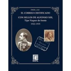 El correo certificado con sellos de Alfonso XIII, tipo Vaquer de Frente (1922-1935). Tapa