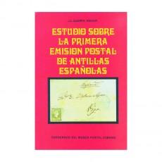J. L. Guerra Aguiar. Estudio sobre la primera emisión postal de Antillas Españolas. La Habana, 1976.