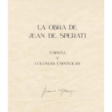 La obra de Juan Sperati. Reedición de la parte de España y Colonias. Rexto en español. Madrid 1983.